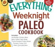 The Everything Weeknight Paleo Cookbook, edited by Cavegirl Cuisine