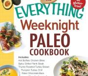 The Everything Weeknight Paleo Cookbook, edited by Cavegirl Cuisine