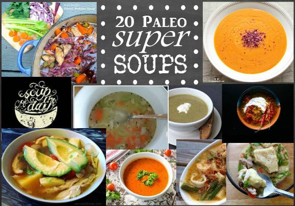 20 Super Paleo Soups