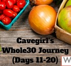 Cavegirl's Whole30 Journey (Meal Plan, Days 11-20)