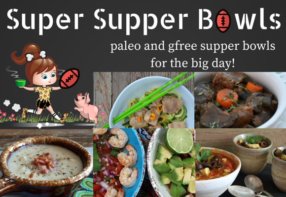 Super Supper Bowls