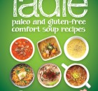 Ladle: paleo and gluten-free comfort soups