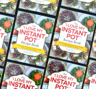 "The ""I Love My Instant Pot®"" Recipe Book"